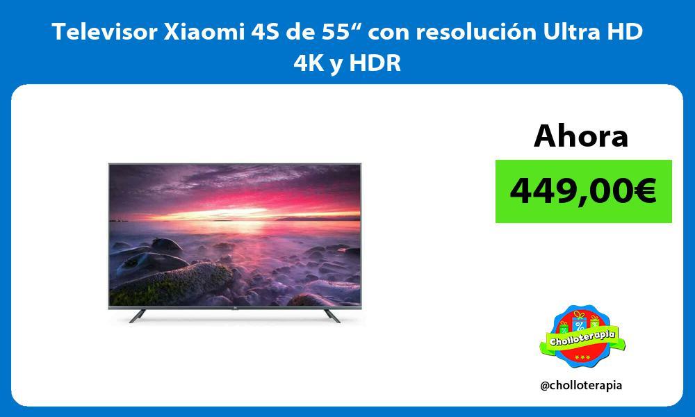 """Televisor Xiaomi 4S de 55"""" con resolución Ultra HD 4K y HDR"""
