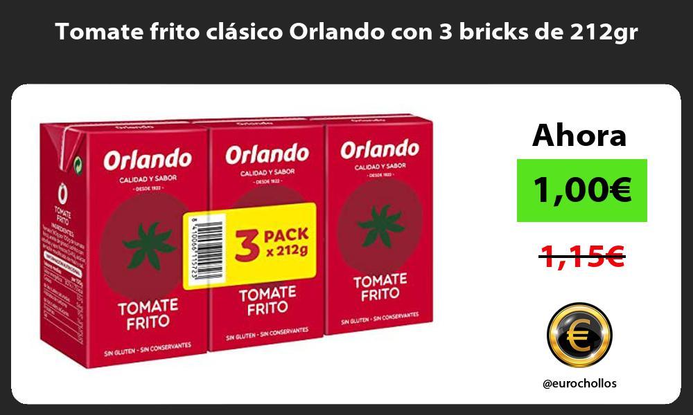 Tomate frito clásico Orlando con 3 bricks de 212gr