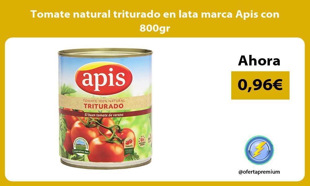 Tomate natural triturado en lata marca Apis con 800gr