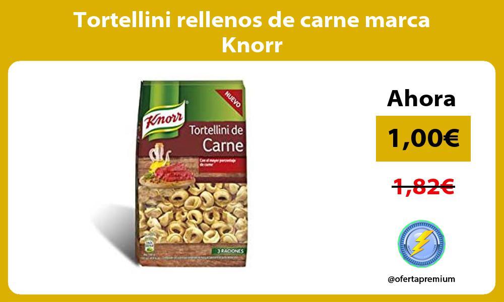 Tortellini rellenos de carne marca Knorr