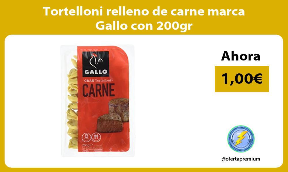 Tortelloni relleno de carne marca Gallo con 200gr