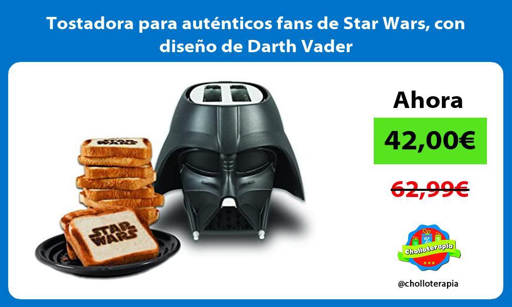 Tostadora para auténticos fans de Star Wars con diseño de Darth Vader
