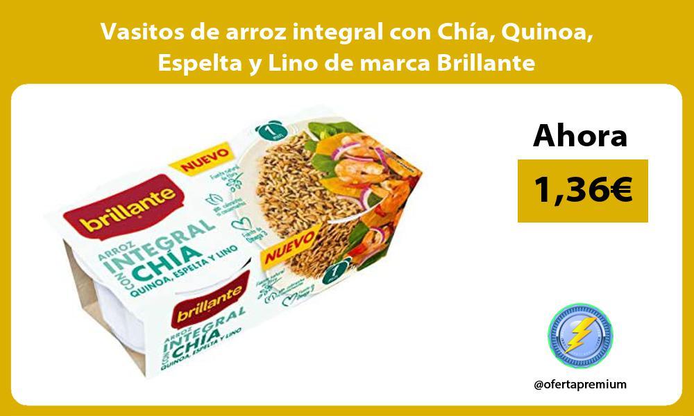 Vasitos de arroz integral con Chía Quinoa Espelta y Lino de marca Brillante