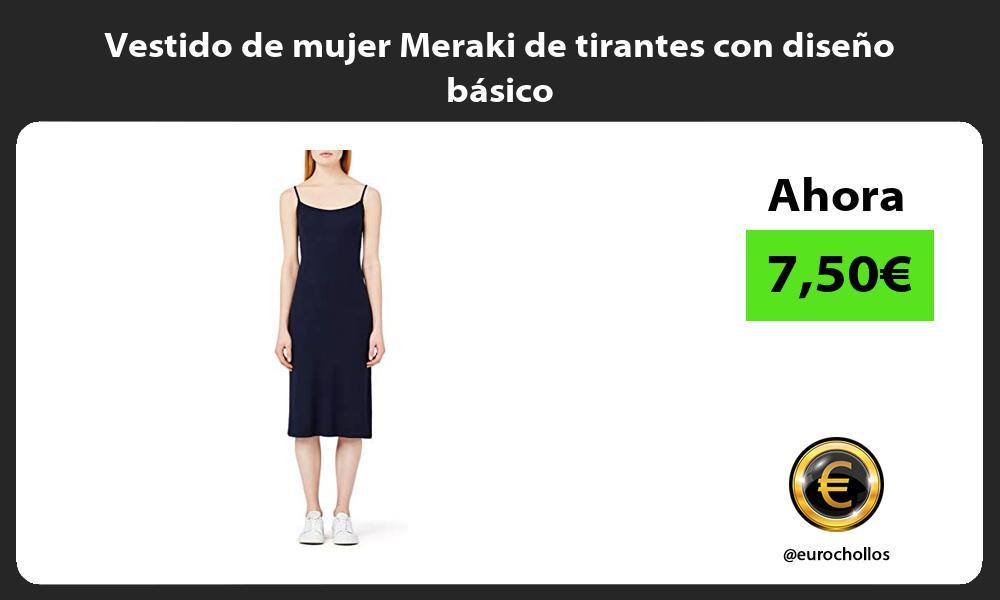 Vestido de mujer Meraki de tirantes con diseño básico