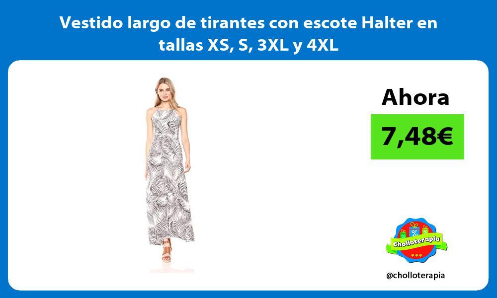 Vestido largo de tirantes con escote Halter en tallas XS S 3XL y 4XL
