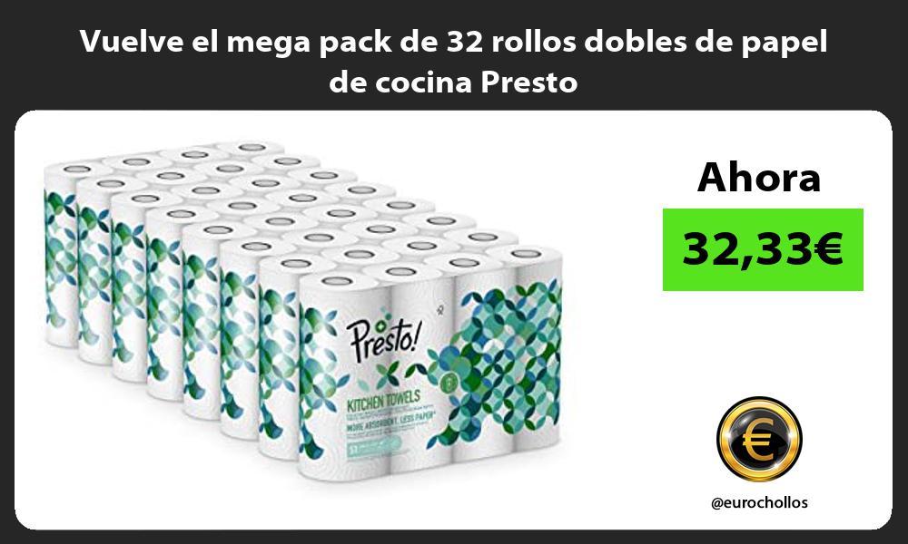 Vuelve el mega pack de 32 rollos dobles de papel de cocina Presto