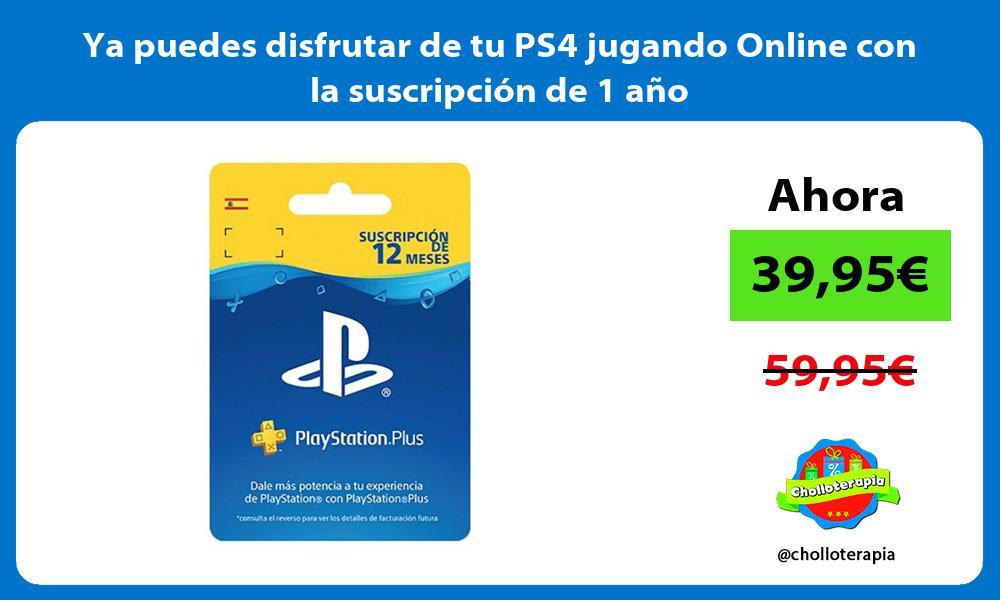 Ya puedes disfrutar de tu PS4 jugando Online con la suscripción de 1 año