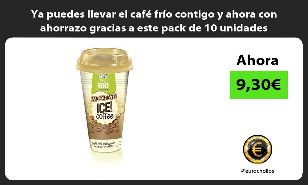 Ya puedes llevar el café frío contigo y ahora con ahorrazo gracias a este pack de 10 unidades