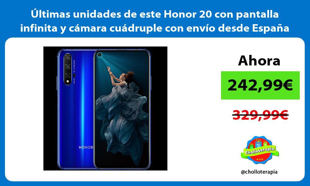 ltimas unidades de este Honor 20 con pantalla infinita y cámara cuádruple con envío desde España