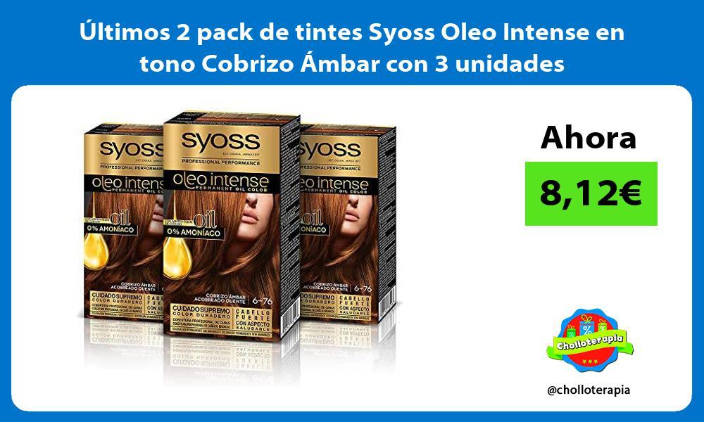ltimos 2 pack de tintes Syoss Oleo Intense en tono Cobrizo Ámbar con 3 unidades
