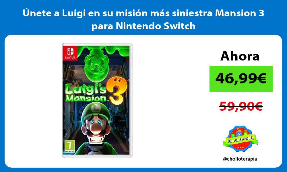 nete a Luigi en su misión más siniestra Mansion 3 para Nintendo Switch