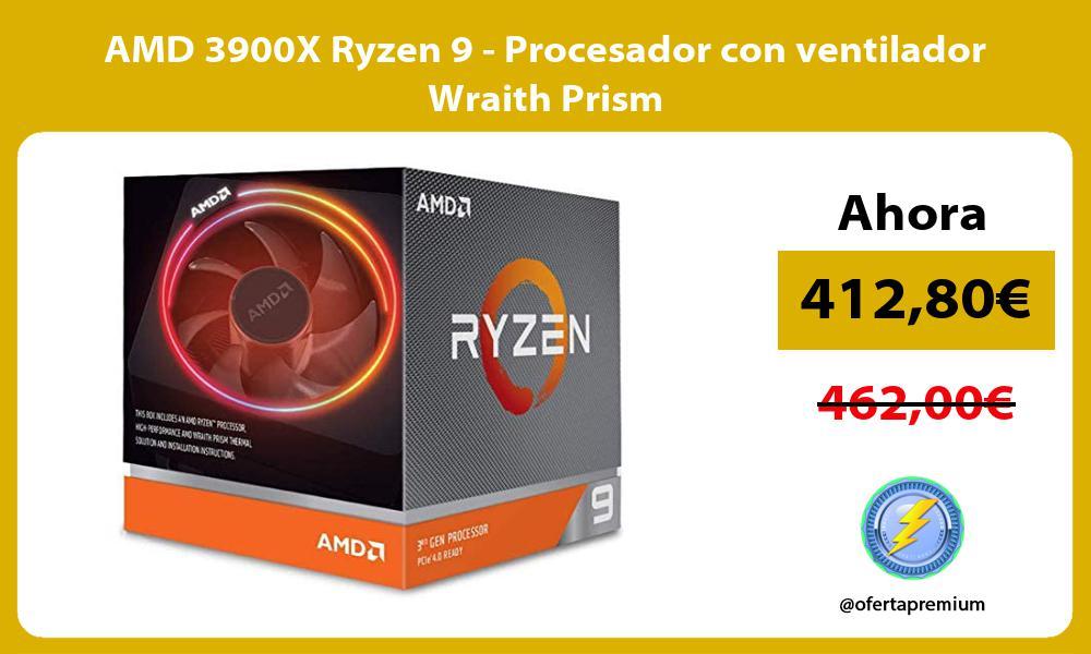 AMD 3900X Ryzen 9 Procesador con ventilador Wraith Prism