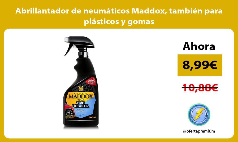 Abrillantador de neumáticos Maddox también para plásticos y gomas