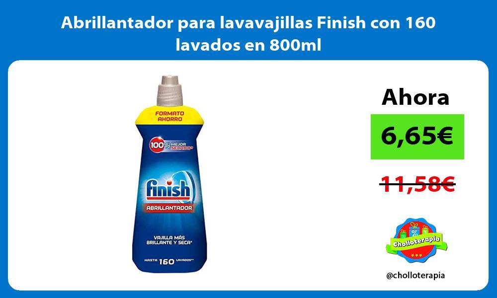 Abrillantador para lavavajillas Finish con 160 lavados en 800ml