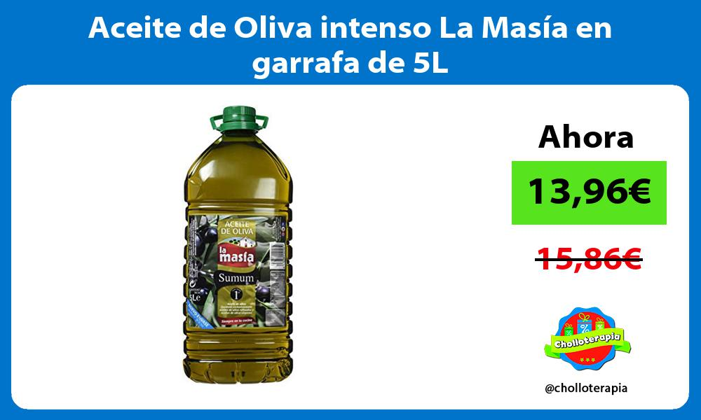 Aceite de Oliva intenso La Masía en garrafa de 5L