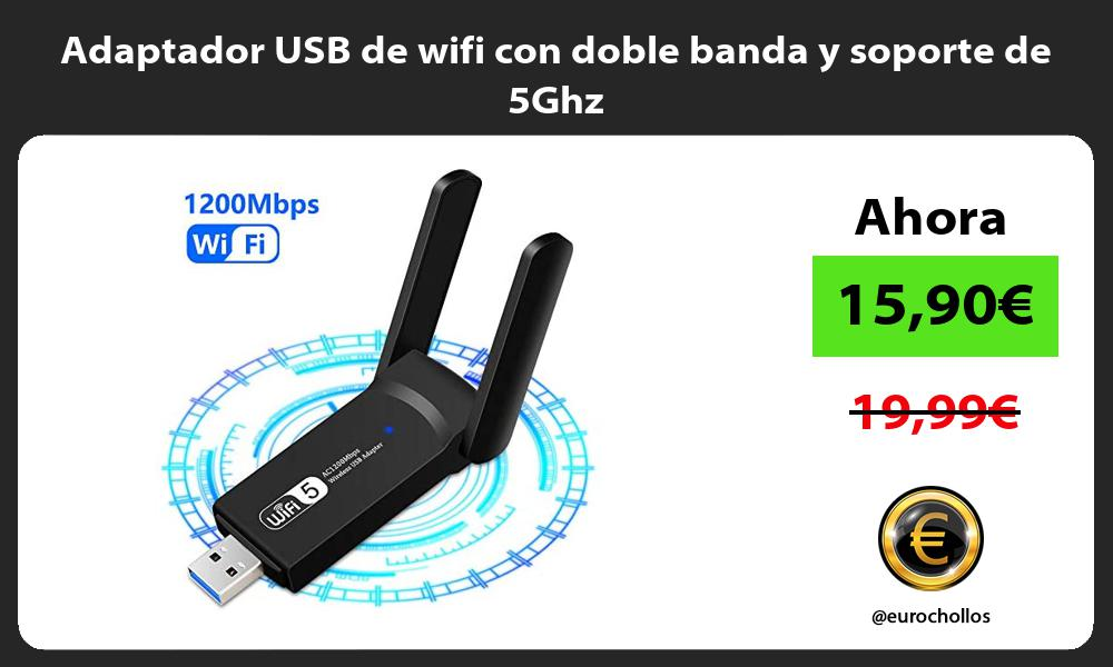 Adaptador USB de wifi con doble banda y soporte de 5Ghz