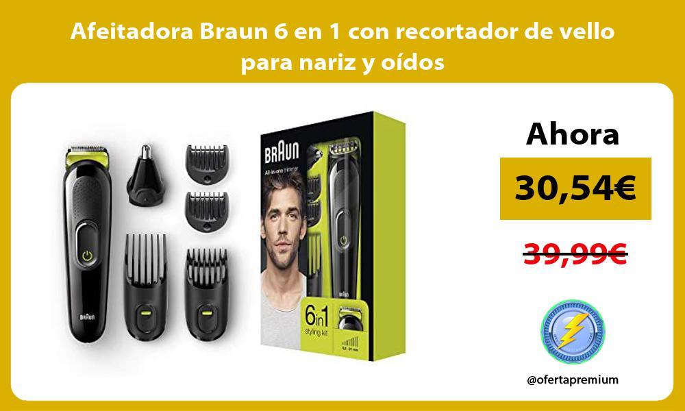Afeitadora Braun 6 en 1 con recortador de vello para nariz y oídos