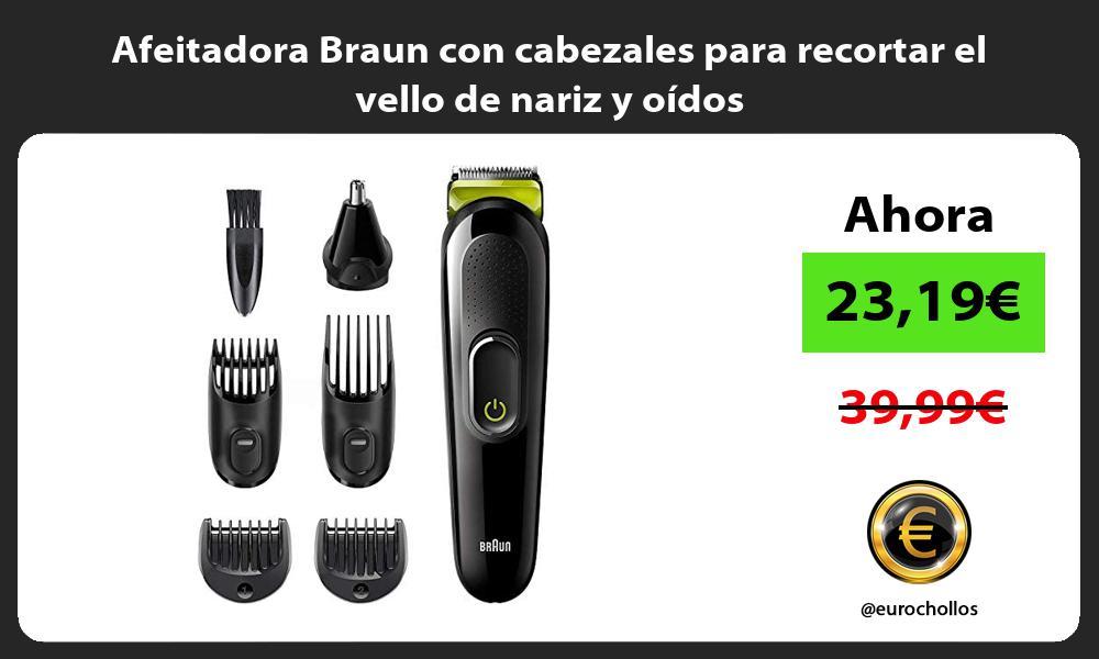 Afeitadora Braun con cabezales para recortar el vello de nariz y oídos