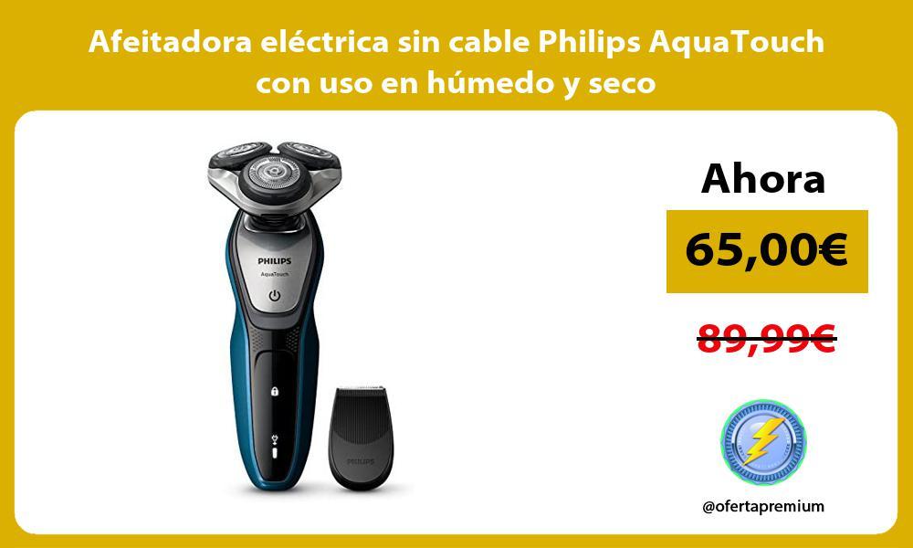 Afeitadora eléctrica sin cable Philips AquaTouch con uso en húmedo y seco