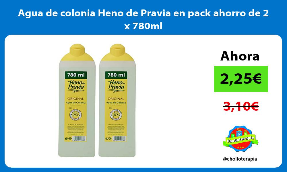 Agua de colonia Heno de Pravia en pack ahorro de 2 x 780ml