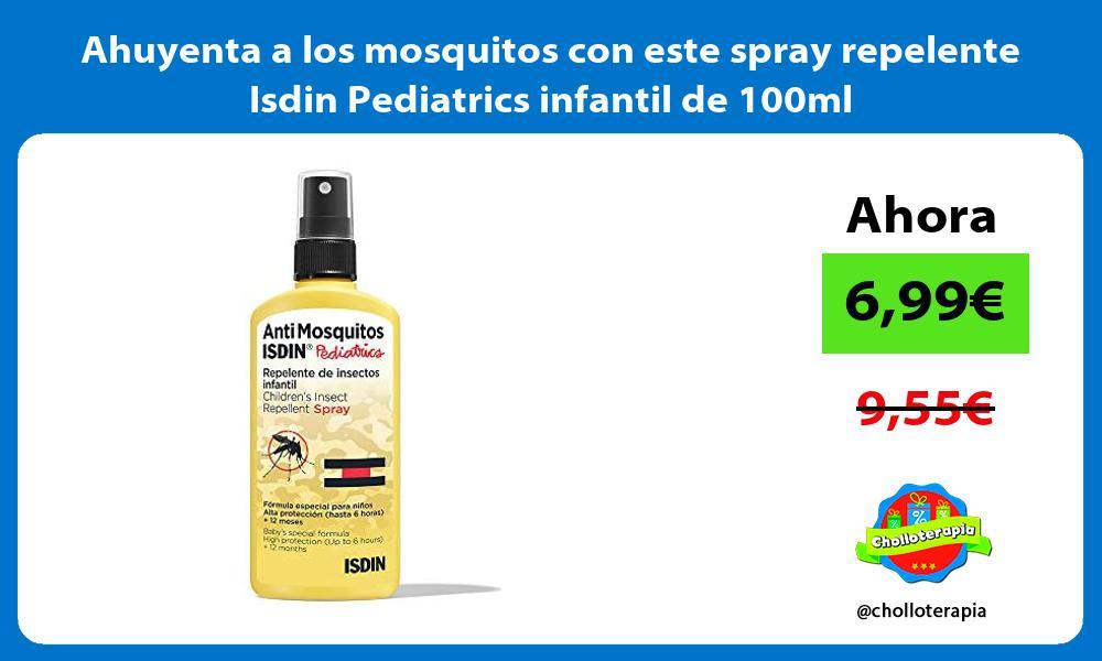 Ahuyenta a los mosquitos con este spray repelente Isdin Pediatrics infantil de 100ml