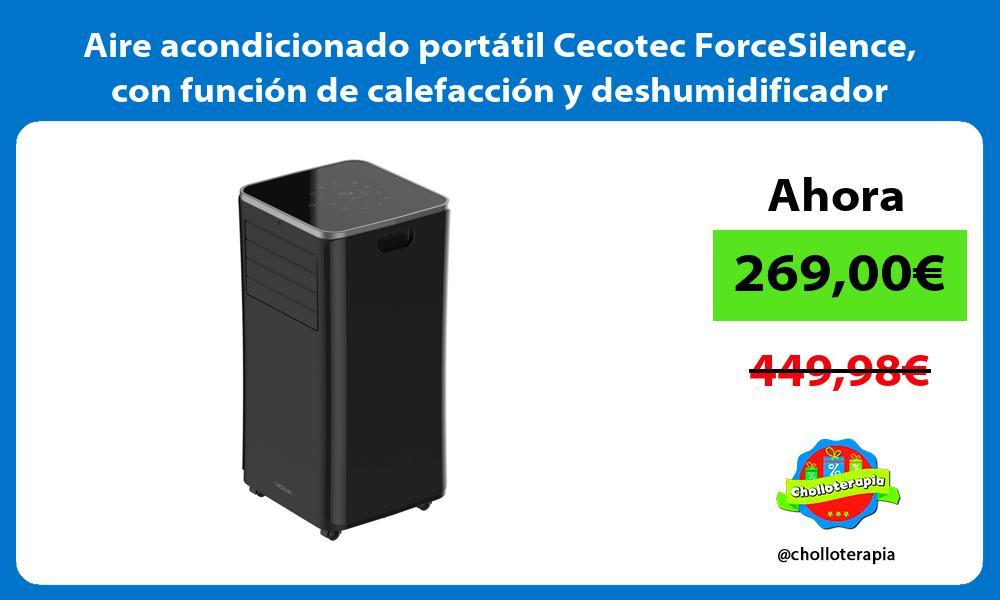 Aire acondicionado portátil Cecotec ForceSilence con función de calefacción y deshumidificador