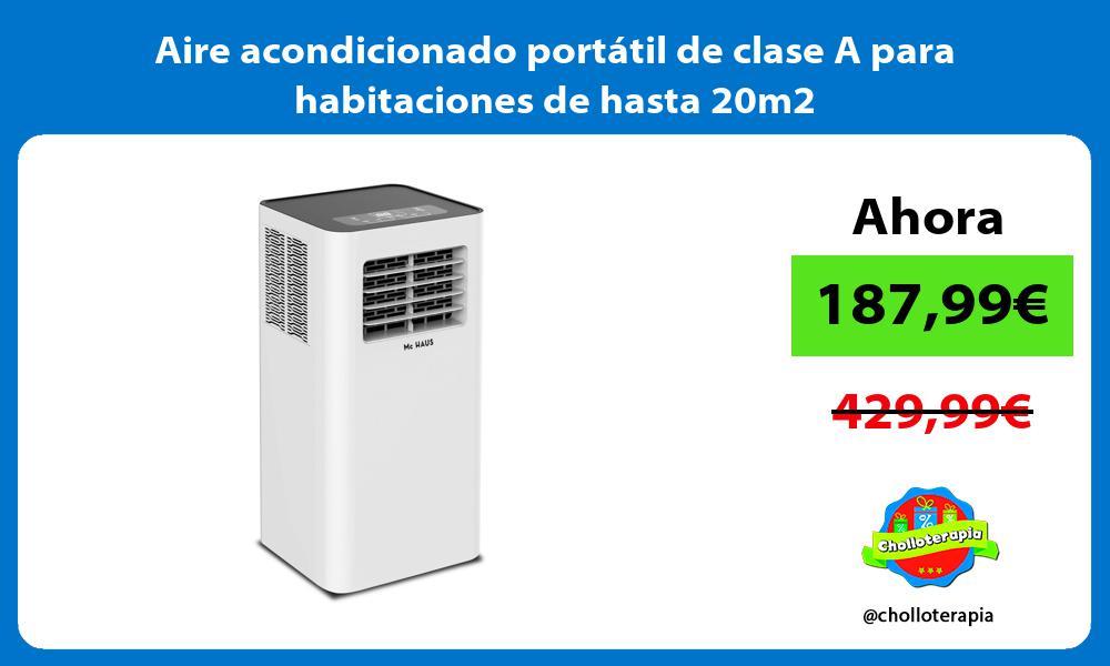 Aire acondicionado portátil de clase A para habitaciones de hasta 20m2