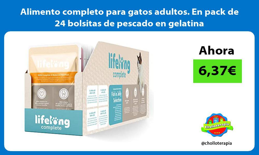 Alimento completo para gatos adultos En pack de 24 bolsitas de pescado en gelatina