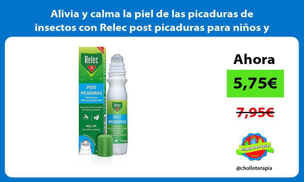 Alivia y calma la piel de las picaduras de insectos con Relec post picaduras para niños y adultos