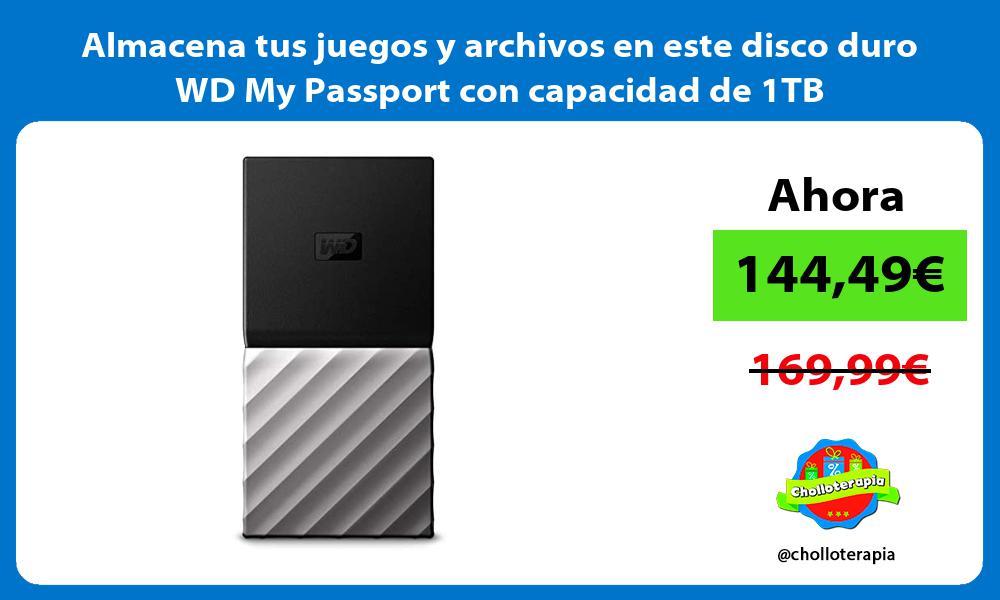 Almacena tus juegos y archivos en este disco duro WD My Passport con capacidad de 1TB