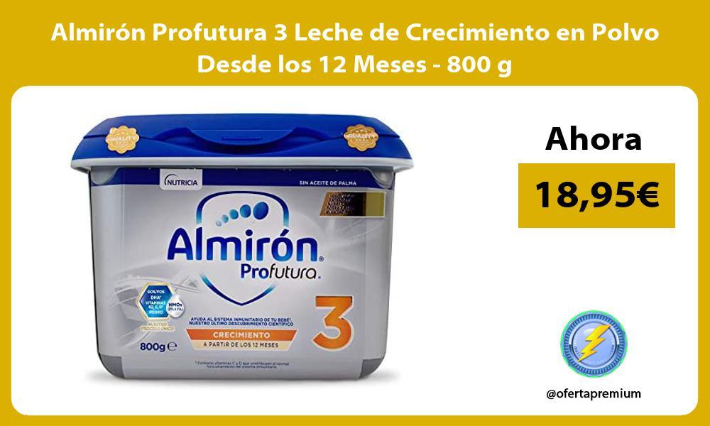 Almirón Profutura 3 Leche de Crecimiento en Polvo Desde los 12 Meses 800 g