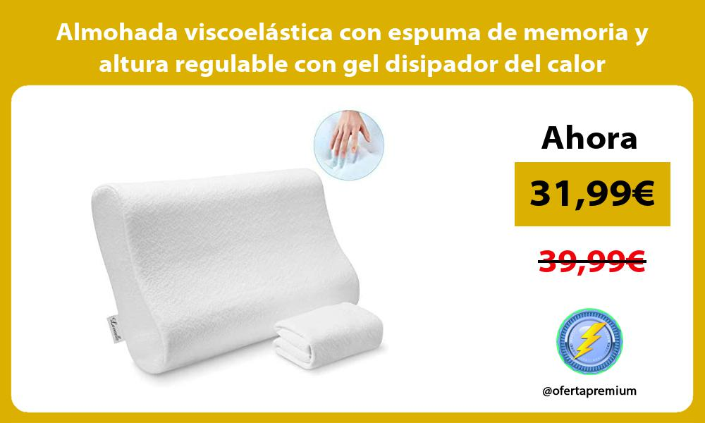 Almohada viscoelástica con espuma de memoria y altura regulable con gel disipador del calor