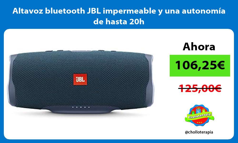 Altavoz bluetooth JBL impermeable y una autonomía de hasta 20h