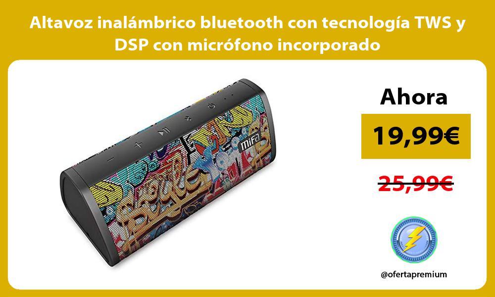 Altavoz inalámbrico bluetooth con tecnología TWS y DSP con micrófono incorporado