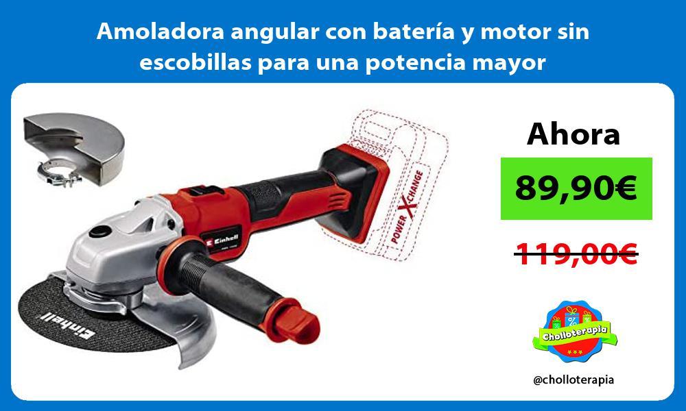 Amoladora angular con batería y motor sin escobillas para una potencia mayor