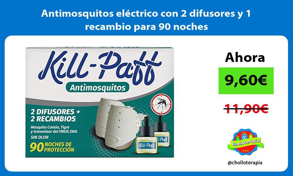 Antimosquitos eléctrico con 2 difusores y 1 recambio para 90 noches