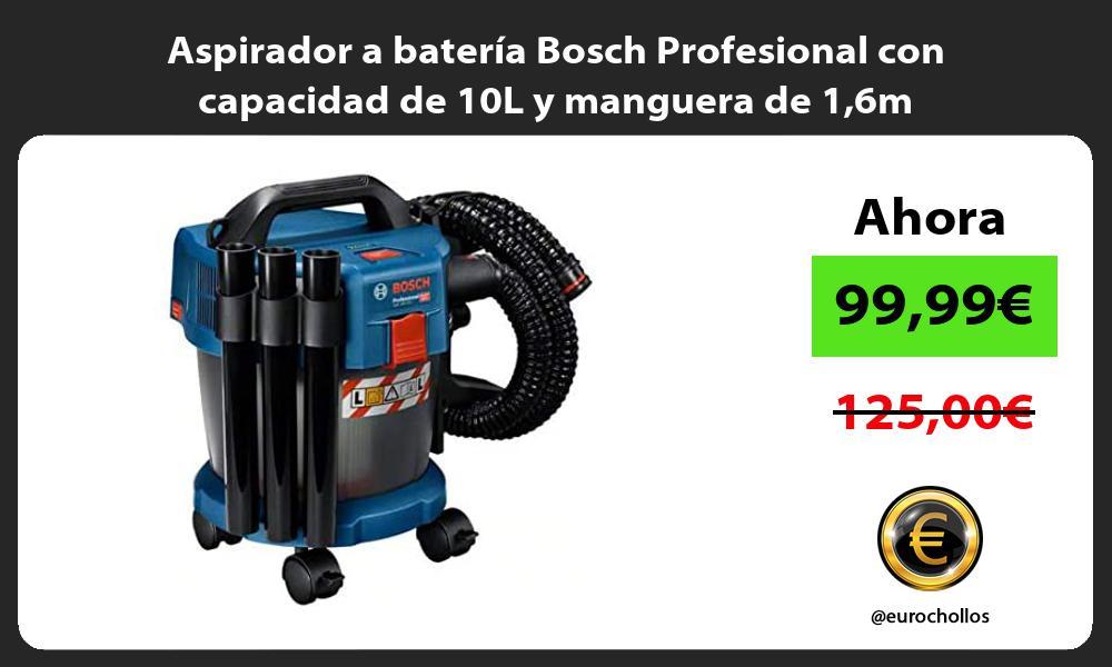 Aspirador a batería Bosch Profesional con capacidad de 10L y manguera de 16m