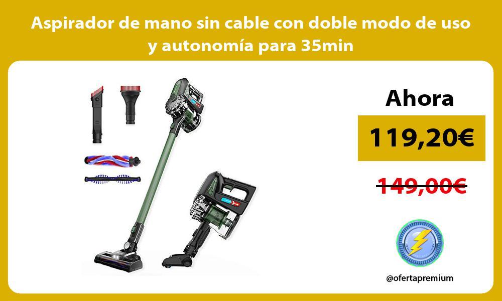 Aspirador de mano sin cable con doble modo de uso y autonomía para 35min