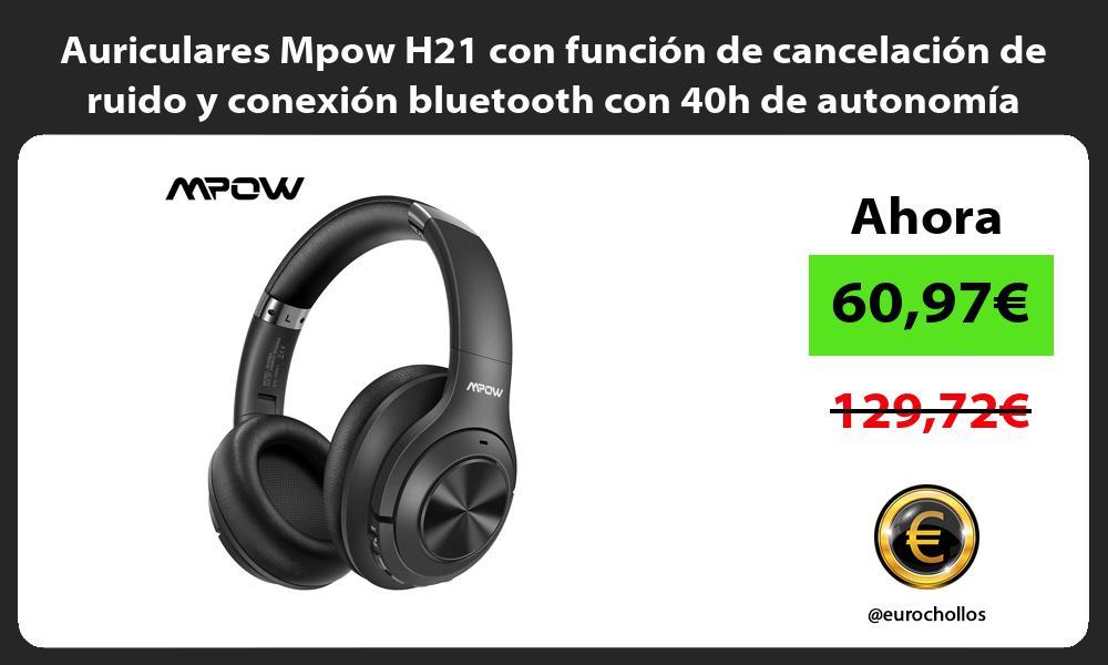 Auriculares Mpow H21 con función de cancelación de ruido y conexión bluetooth con 40h de autonomía