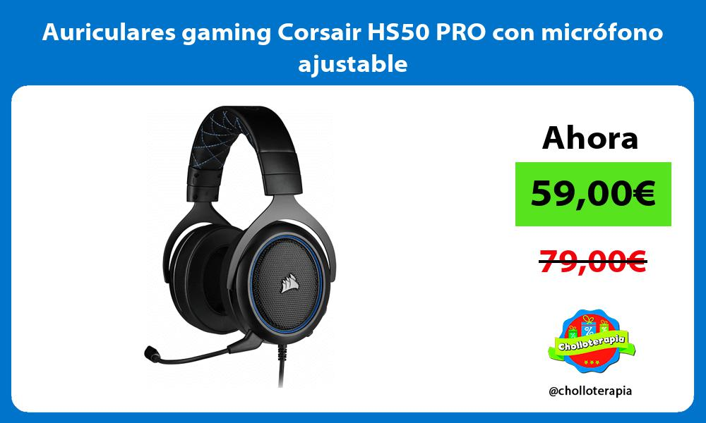 Auriculares gaming Corsair HS50 PRO con micrófono ajustable