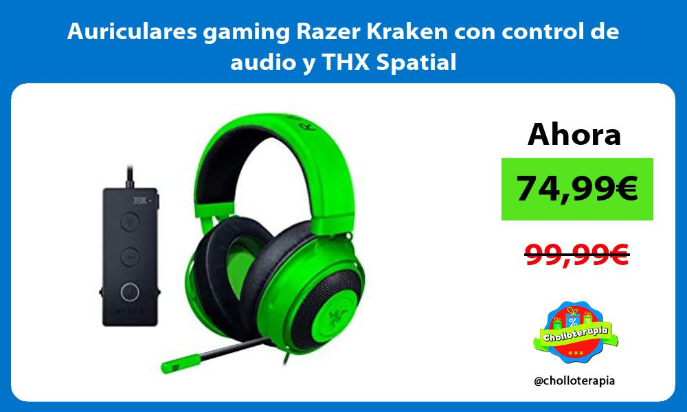 Auriculares gaming Razer Kraken con control de audio y THX Spatial