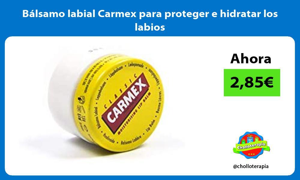 Bálsamo labial Carmex para proteger e hidratar los labios