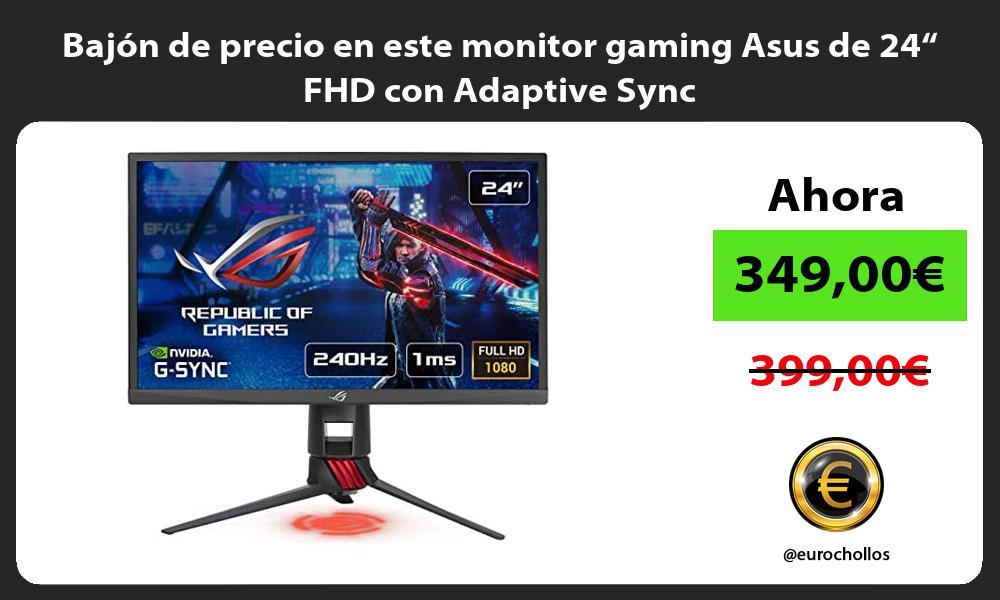 """Bajón de precio en este monitor gaming Asus de 24"""" FHD con Adaptive Sync"""