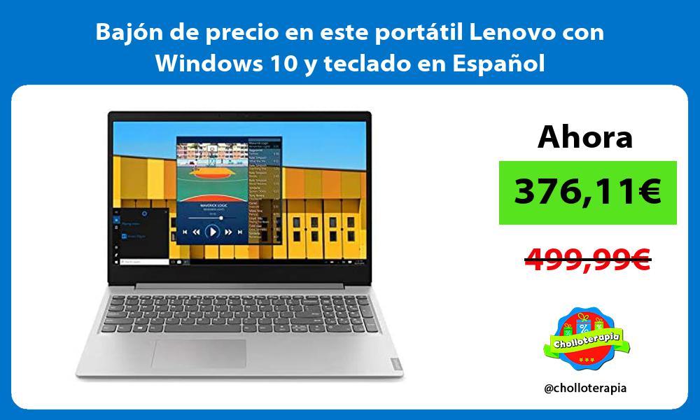Bajón de precio en este portátil Lenovo con Windows 10 y teclado en Español