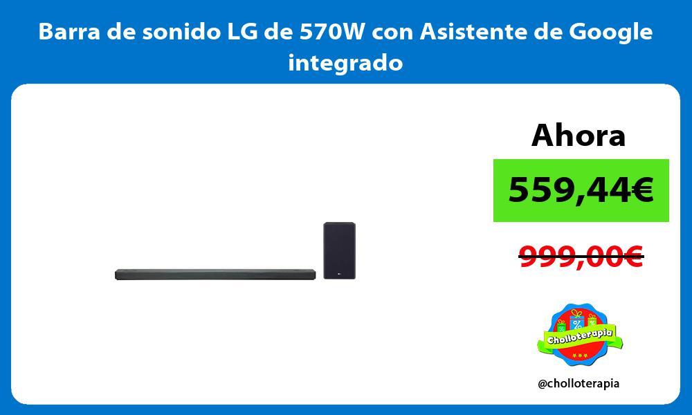 Barra de sonido LG de 570W con Asistente de Google integrado