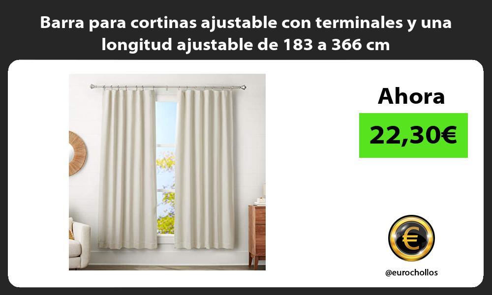 Barra para cortinas ajustable con terminales y una longitud ajustable de 183 a 366 cm