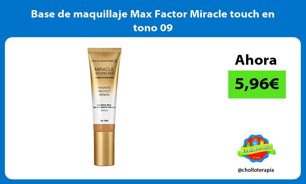 Base de maquillaje Max Factor Miracle touch en tono 09