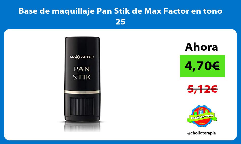 Base de maquillaje Pan Stik de Max Factor en tono 25