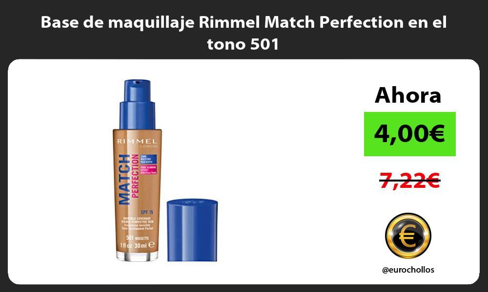 Base de maquillaje Rimmel Match Perfection en el tono 501