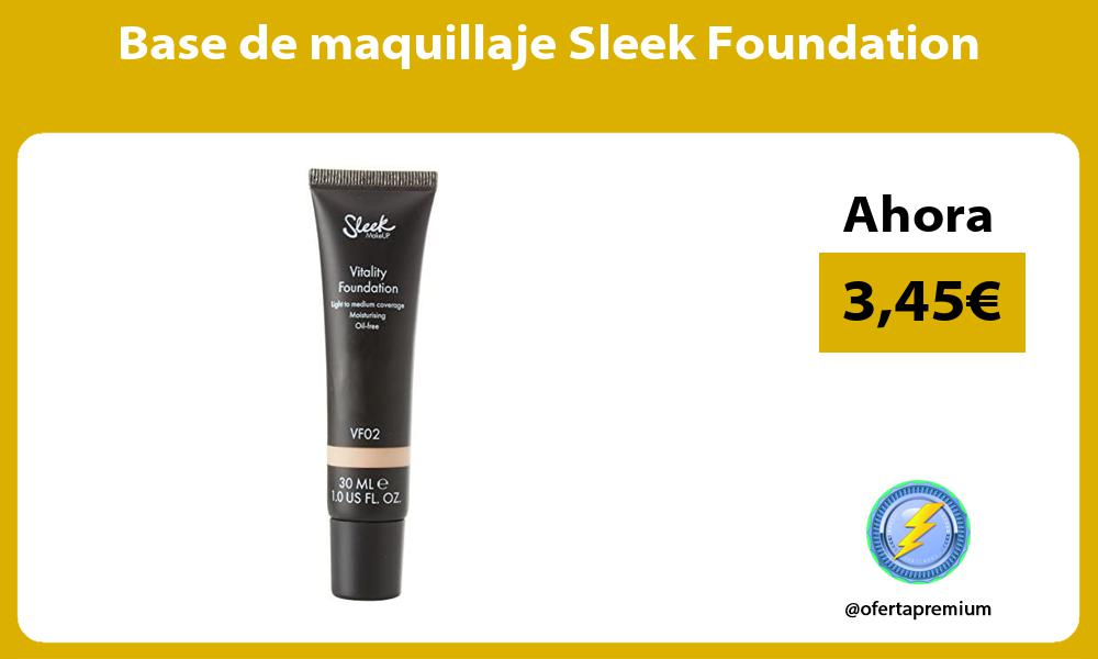 Base de maquillaje Sleek Foundation